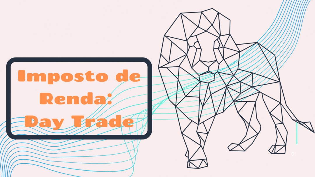 Imposto de Renda para Day Trade.